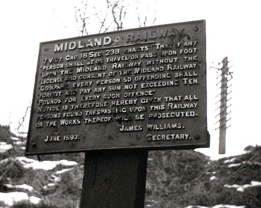 Midland Railway Trespass Sign courtesy of Phil Marsh